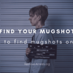 How to find your mugshot and arrest record for free | Remove-Arrests.org